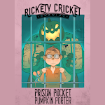 Rickety Cricket Brewing Prison Pocket Pumpkin Porter