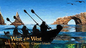 West of the West: Tales From California's Channel Islands thumbnail
