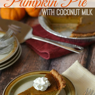 Pumpkin Pie with Coconut Milk.