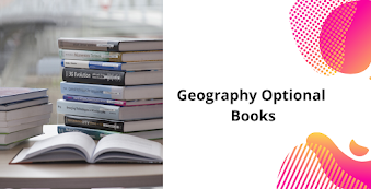 Geography Optional Booklist for UPSC IAS Mains Exam