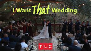 I Want THAT Wedding thumbnail