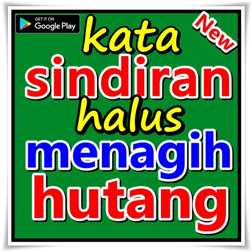 Kata Sindiran Halus Menagih Hutang Android تطبيقات Appagg