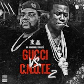 Gucci Vs. C-Note, 2
