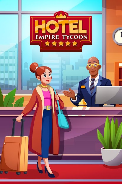 Hotel Empire Tycoon - Idle Game Manager Simulator Android App Screenshot