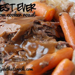 Best Ever Slow Cooker Roast Recipe