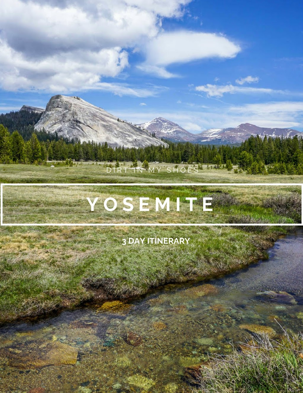 3 Day Itinerary || Yosemite National Park || Dirt In My Shoes