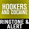Hookers And Cocaine Ringtone icon