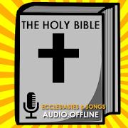 Audio Bible : Eccles - Songs
