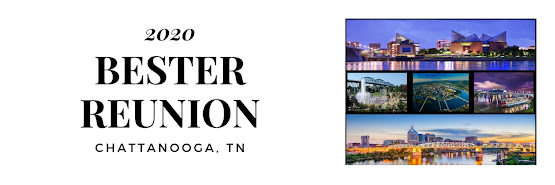 Bester Reunion 2020 -Chattanooga, TN - Information Only