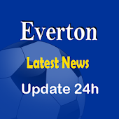 Latest Everton News 24h