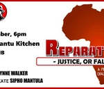Reparations - Justice or False Hope? : Roving Bantu Kitchen & Treks