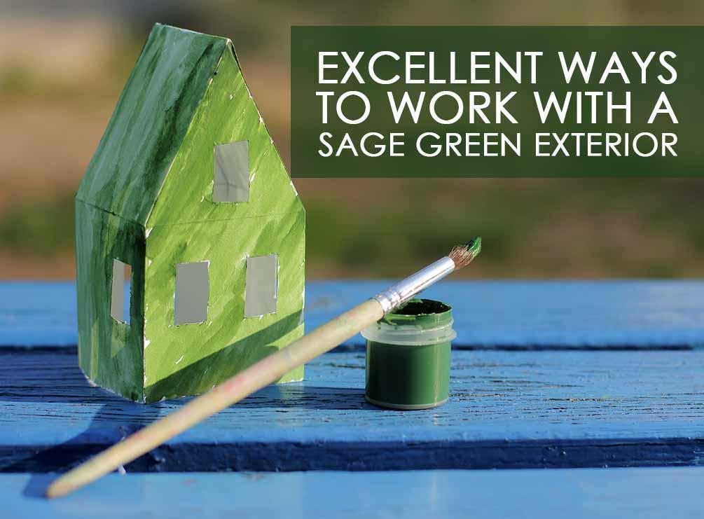 Sage Green Exterior