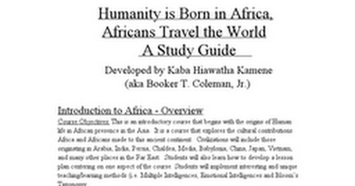 Africansborn-studyguide humanity is born in africa africans.