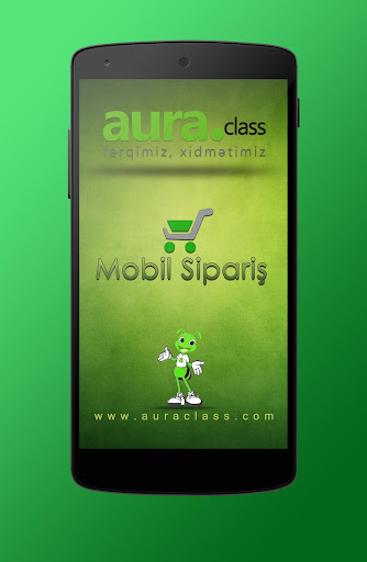 Aura Class Mobil Sipariş