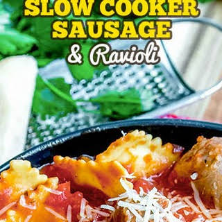 Slow Cooker Sausage and Ravioli.