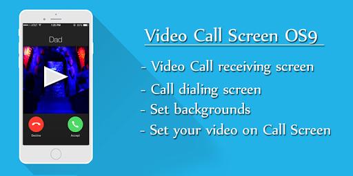 Video Call Screen OS9 Phone 6S