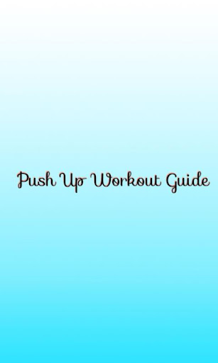 Push Up Workout Guide