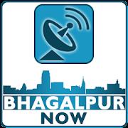 Bhagalpur Now