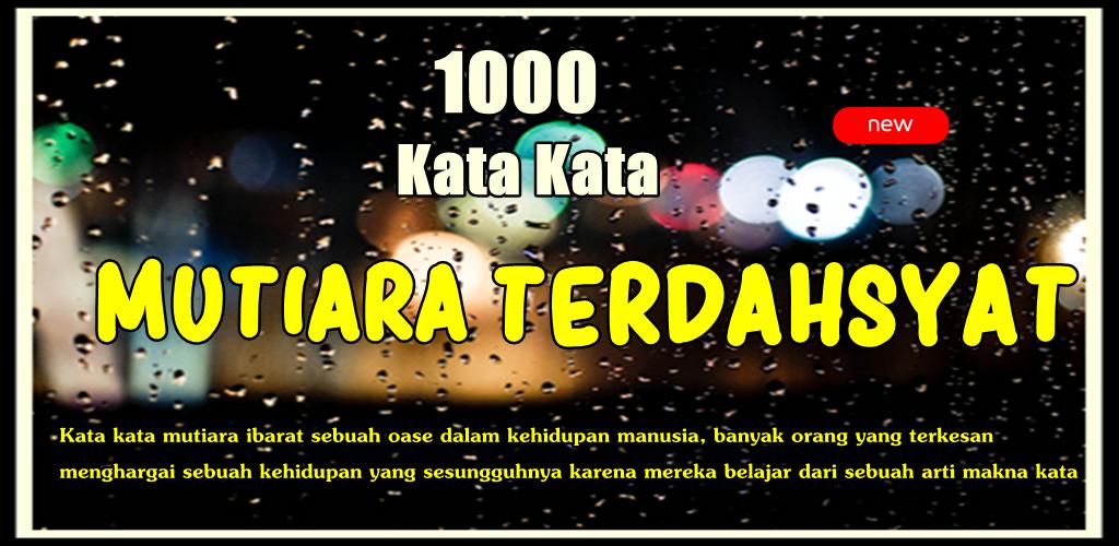 Kumpulan 1000 Kata Mutiara Terdahsyat 101 Apk Download