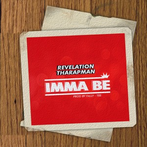 Cover Art for song Imma Be