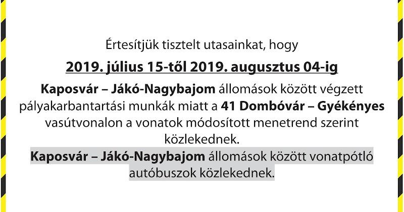 Vágányzári infomáció - Kaposvár - Jákó-Nagybajom állomások között