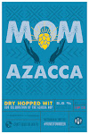 Collective Brewing Project Mom Azacca