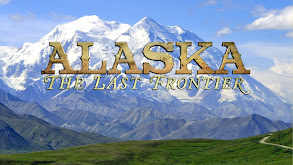 Alaska: The Last Frontier thumbnail
