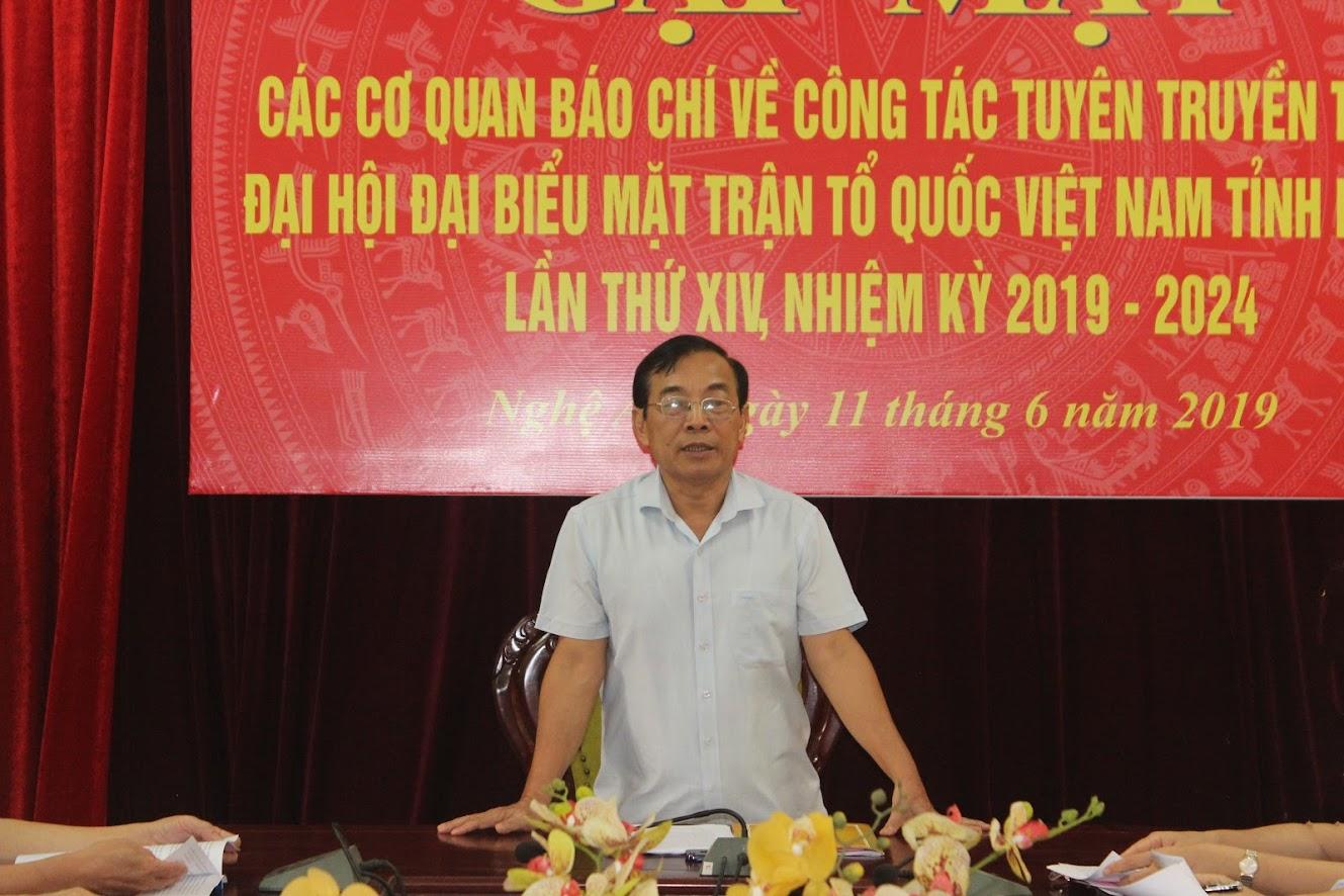 Đồng chí Nguyễn Văn Huy, Chủ tịch UBMTTQ tỉnh mong muốn các cơ quan báo chí tăng cường tuyên tuyền các nội dung liên quan đến Đại hội