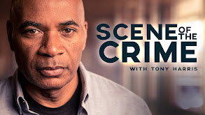 Scene of the Crime With Tony Harris thumbnail