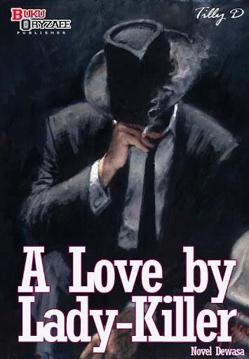 Novel A Love by Lady-Killer