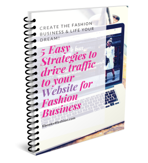 5 Strategies to drive traffic to your Website for Fashion Business