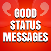 Good Status Messages