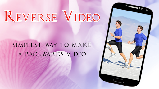 Reverse Video Movie Maker