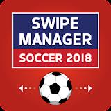 Swipe Manager: Soccer 2018