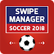 Swipe Manager: Soccer 2018 (game)