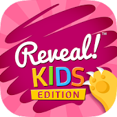 Reveal! Kids Edition