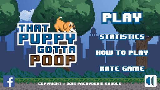 That Puppy Gotta Poop