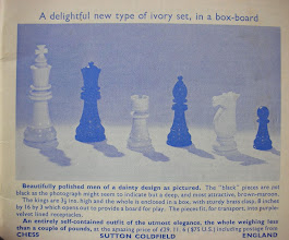 "Photo: Advert from Chess Magazine No. 533-4 July 1967 showing a ""new type of ivory set"".    Similar sets with only very slight differences are sometimes marketed by sellers as being from the early 1900's."