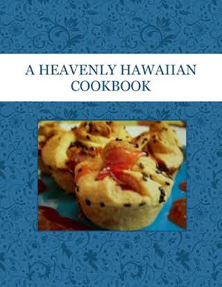 A HEAVENLY  HAWAIIAN COOKBOOK