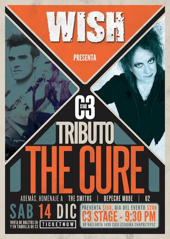 WISH, banda Tributo a The Cure, celebran 16 años haciendo el tributo a The Cure.