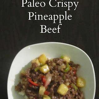 Paleo Crispy Pineapple Beef