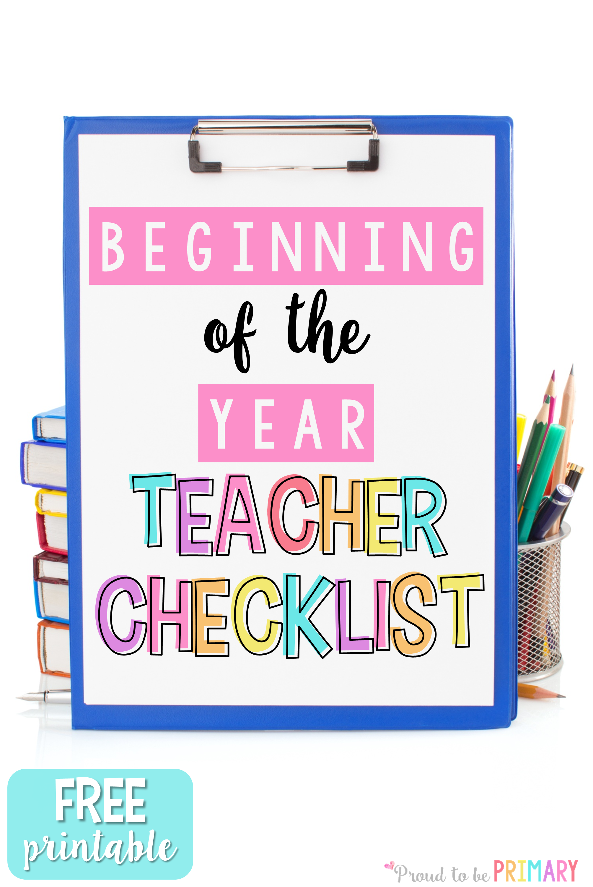time management for teachers - beginning of the year teacher checklist freebie