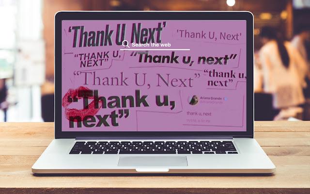Thank U Next Hd Wallpaper Tab Theme