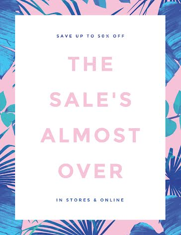 The Sale's Almost Over - Flyer Template