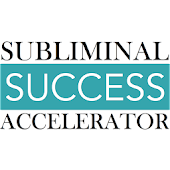 Subliminal Success Accelerator