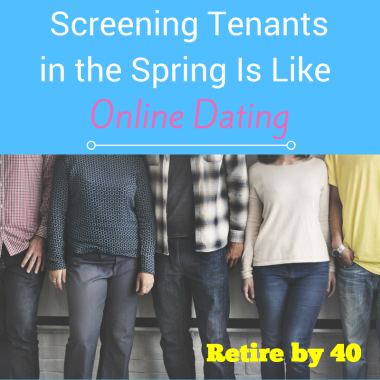 Screening Tenants in the Spring Is Like Online Dating