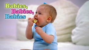 Babies, Babies, Babies thumbnail
