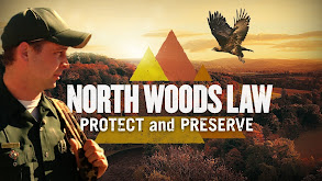 North Woods Law: Protect and Preserve thumbnail