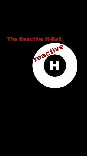 Reactive H-Ball