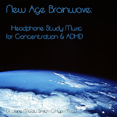 ADHD Study Music New Age